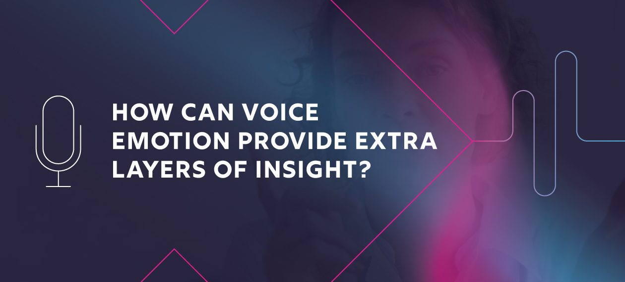Featured Image - How can voice emotion provide extra layers of insight?